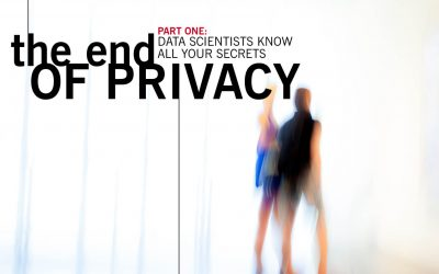 The End of Privacy – Part 1