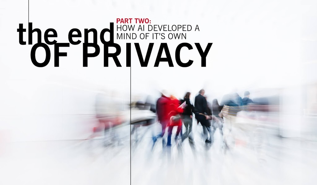 The End of Privacy – Part 2