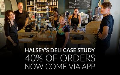 Halsey's Deli Case Study: 40% of Orders Now Come via App